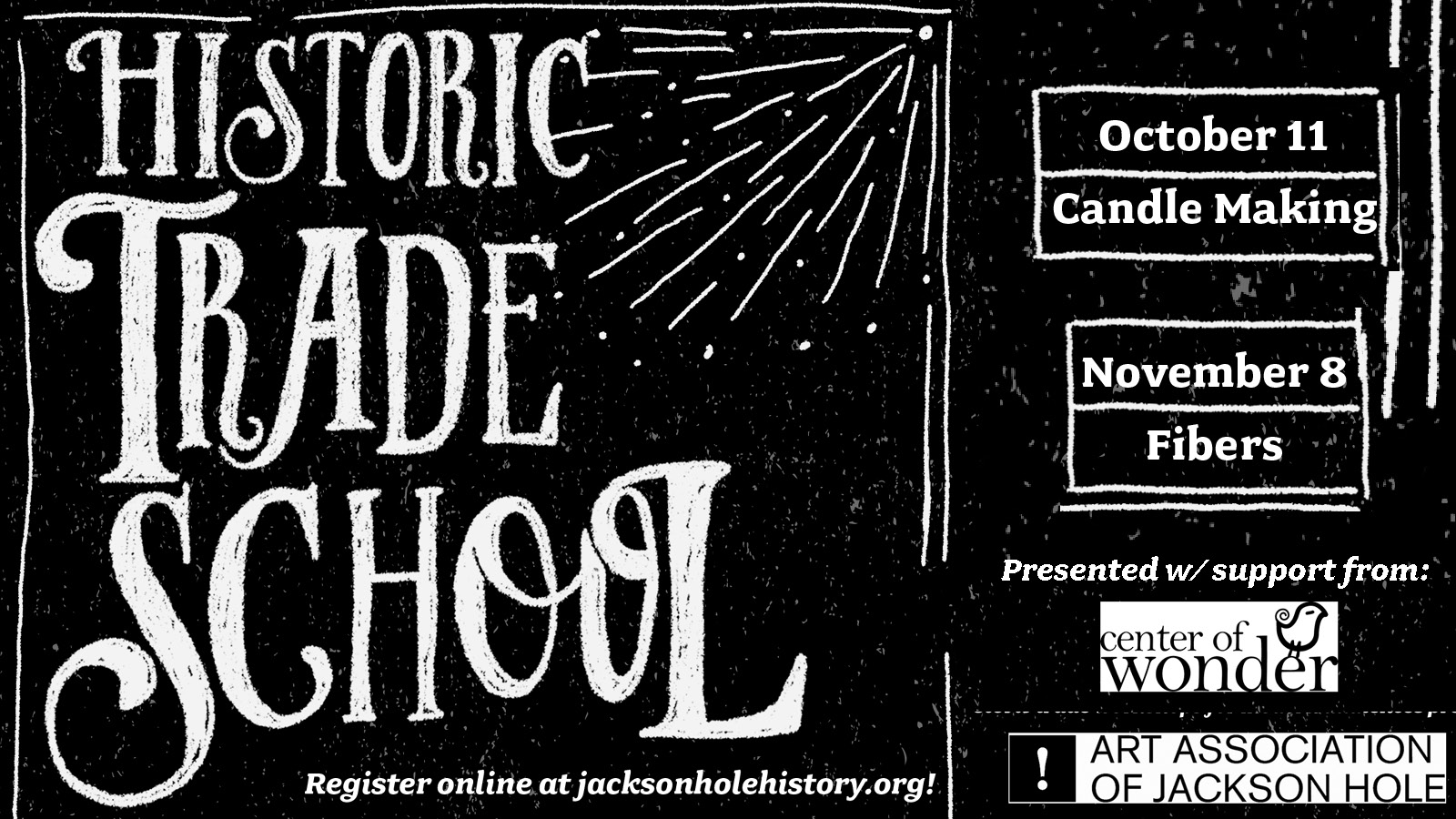 Historic Trade School - Candle Making @ Jackson Hole Historical Society and Museum - Mercill Education Center | Jackson | Wyoming | United States