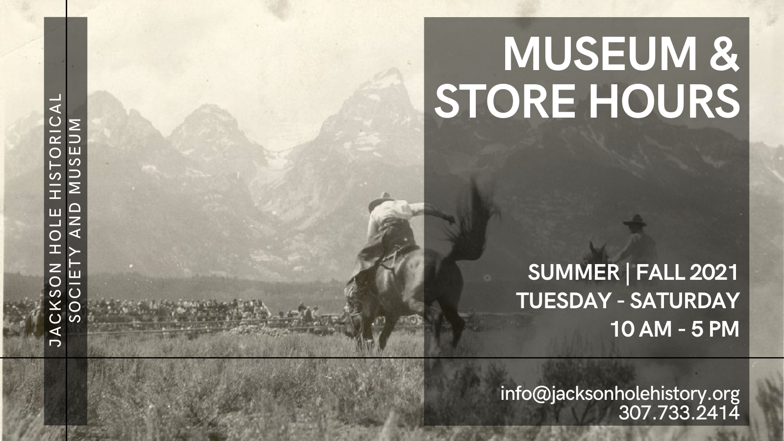 Jackson Hole History Museum and Store Hours 2021