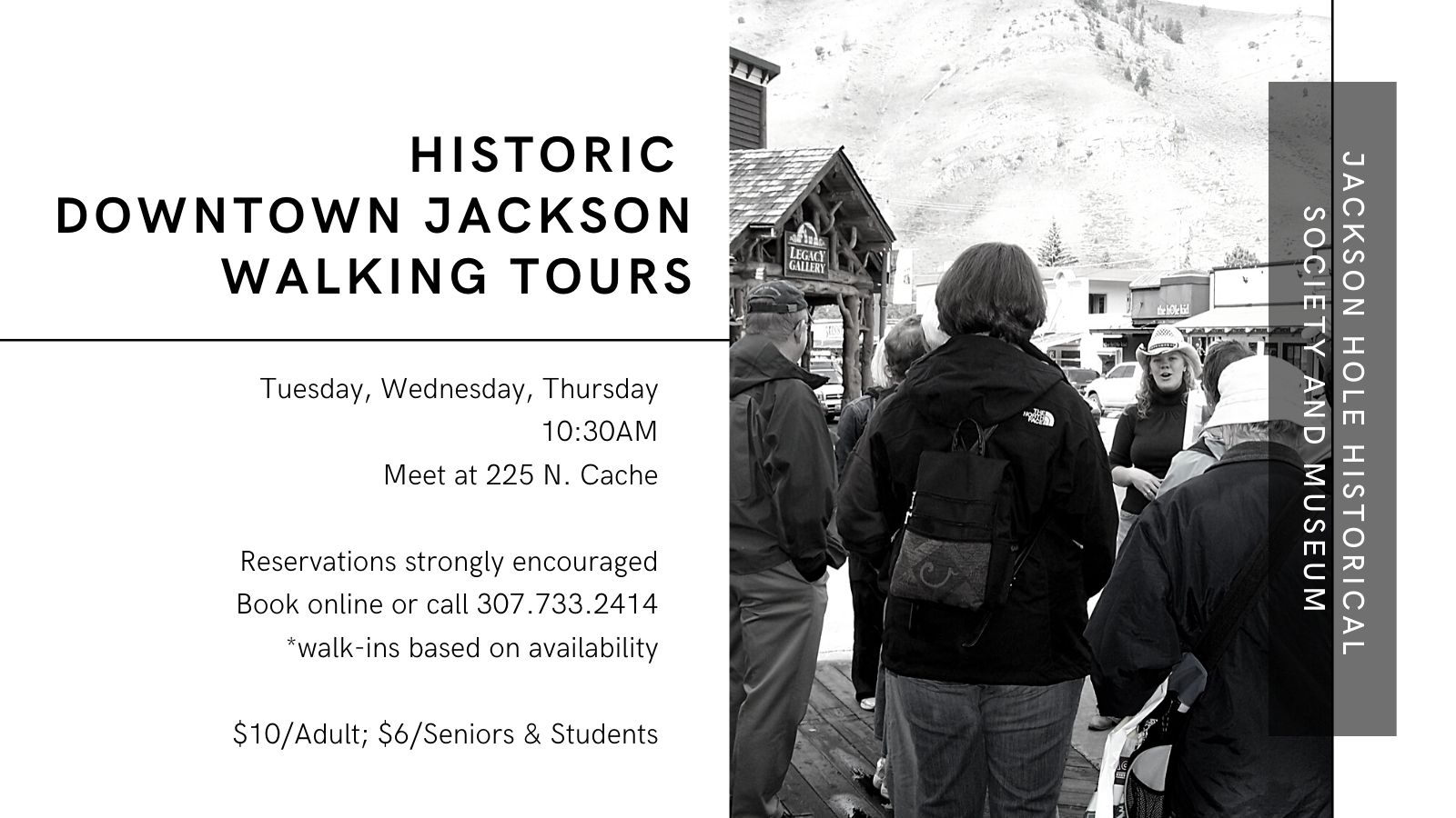 Dowtown Historic Jackson Hole Walking Tours by Appointment