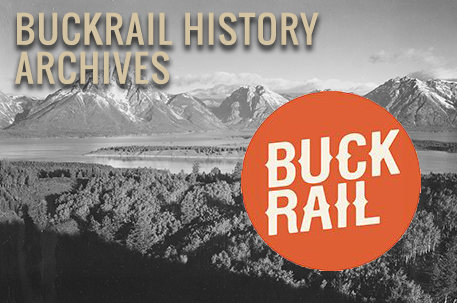 Buckrail History Archives