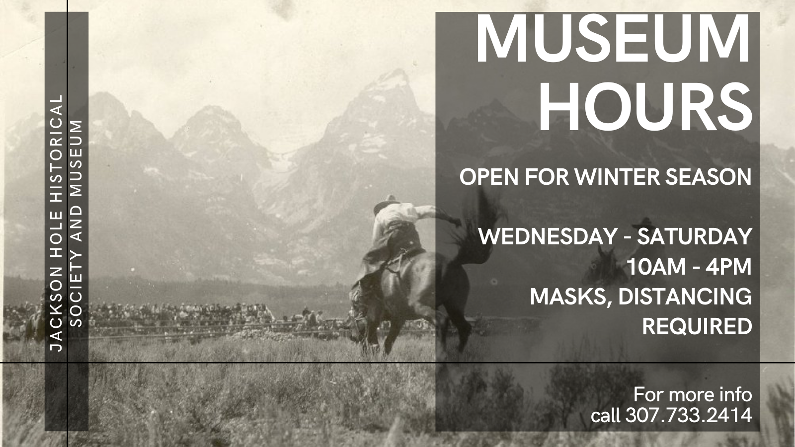 Jackson Hole Historical Society Museum winter hours