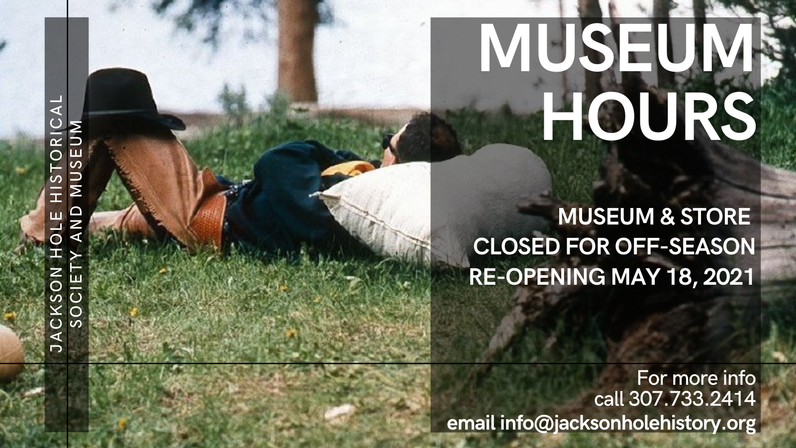 Spring Hours Jackson Hole Historical Society and Museum